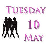 Tuesday 10 May